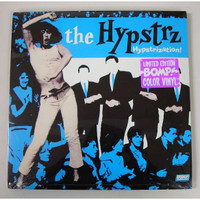 HYPSTRZ - Hypstrization (Incendiary '70s punk-era performances of '60s garage classics) Color  LP