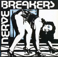 NERVEBREAKERS- We Want Everything  (70s Texas punk)CD