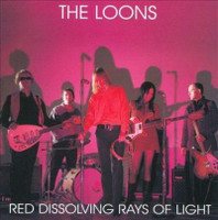 LOONS - Red Dissolving Rays of Light (GREAT 60s style garage)CD