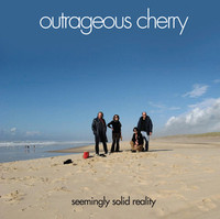 OUTRAGEOUS CHERRY - Seemingly Solid Reality (critically acclaimed glam/psych GET IT!!) CD