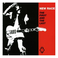 NEW RACE  - First & Last- RED COVER  (w/Deniz Tek, Rob Younger, Ron Asheton,LAST COPIES! )CD