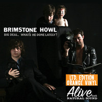 BRIMSTONE HOWL - Big Deal What's He Done Lately (GREAT 60s style gARAGE) ORANGE  VINYL