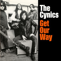CYNICS  - Get Our Way  (60s style garage psych)  CD