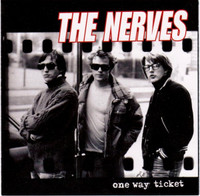 NERVES -One WAy Ticket (jewel case) powerpop legends!  CD