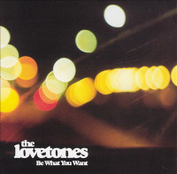 LOVETONES  -  Be What You Want -  Be What you Want  (AUSSIE psych pop) promo- LAST  copies  CD