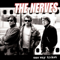 NERVES - One Way Ticket -70s POWERPOP LEGENDS! digipack CD