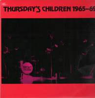 THURSDAYS CHILDREN -1965-1969  (Restrospective of Texas 60s garage punk) LAST COPIESLP