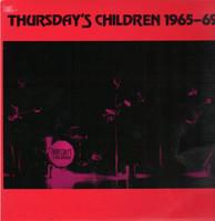 THURSDAYS CHILDREN -1965-1969  (Restrospective of Texas 60s garage punk) LAST COPIESLP