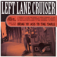 LEFT LANE CRUISER  -  Bring Yo' Ass To the Table - YELLOW  Vinyl LP