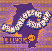 PSYCHEDELIC STATES -ILLINOIS In The 60's VOL 1-COMPCD