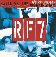 RF7  - Satan Versus The Working Man (Legendary 70s punkers) LAST ONE! CD