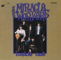 MIRACLE WORKERS - Inside Out (80s garage classic) LAST COPIES! CD