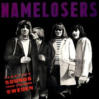 "NAMELOSERS  - Fabulous Sounds From Southern Sweden (60s garage- complete collection of 7"", flexi & unreleased tracks)CD"