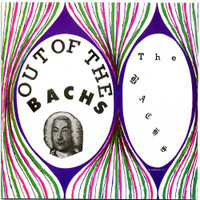 BACHS, THE - Out of the Bachs (1968 underground  garage psych )CD