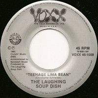 LAUGHING SOUP DISH - Teenage Lima Bean (rare 1985 Paisley underground ) 45 RPM