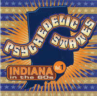 PSYCHEDELIC STATES- INDIANA In The 60's VOL 1 -COMPCD