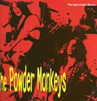 "POWDER MONKEYS -  Persecution  Blues -MC5 STOOGES style  10"" -  LP"