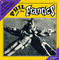 PHIL & THE FRANTICS-  History Of Garage Band Music -LAST COPIES!(60s Zombies style- PEBBLES band) LP