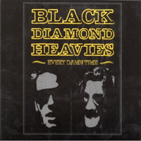 BLACK DIAMOND HEAVIES - Every Damn Time -CD