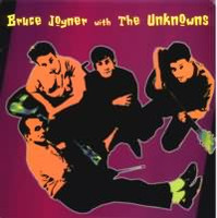 "JOYNER, BRUCE  & THE UNKNOWNS - S/T 10"" Forgotten 1981 pop gem -LAST  FEW COPIES !"