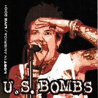 U .S. BOMBS - Lost in America LAST COPIES!  W Inner sleeve ORANGE VINYL  Live 2001  -  LP