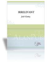 Irrelevant (Solo 4-Mallet Marimba)