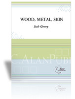 Wood, Metal, Skin (Perc Ens 3+)