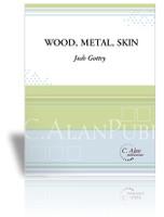 Wood, Metal, Skin (Perc Ens 3+)