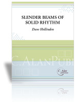 Slender Beams of Solid Rhythm