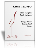 Gone Troppo (concert band)
