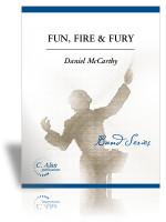 Fun, Fire & Fury