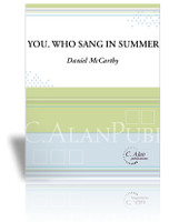 You, Who Sang in Summer (Chamber Ensemble)