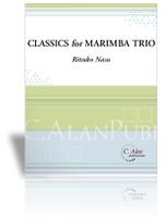 Classics for Marimba Trio (Perc Ens 3)