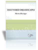 Shattered Dreamscapes (Solo 4-Mallet Marimba)