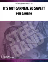 It's Not Carmen, So Save It (Steel Band)