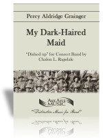 My Dark-Haired Maid
