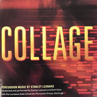 Collage: Percussion Music by Stanley Leonard (CD)