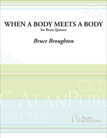When a Body Meets a Body (Brass Quintet)
