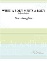 When a Body Meets a Body (Brass Quintet)