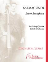 Salmagundi (String Quartet & Full Orchestra)