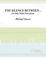 The Silence Between... (solo multi-percussion)