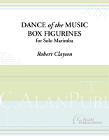 Dance of the Music Box Figurines (Solo 4-mallet Marimba)