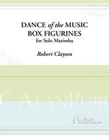Dance of the Music Box Figurines (Solo 4-mallet Marimba)