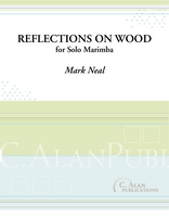 Reflections on Wood (Solo 4-mallet Marimba)