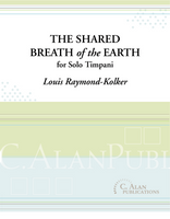 The Shared Breath of the Earth (Solo Timpani)