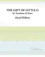 "The Gift of ""Little G"" (Duet for Trombone & Piano)"