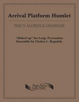 Arrival Platform Humlet (Perc Ens 14)
