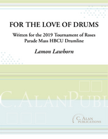 For the Love of Drums (Show-Style Drum Cadence)