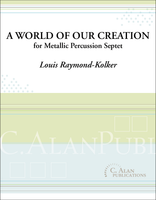 A World of Our Creation (Metallic Percussion Septet)