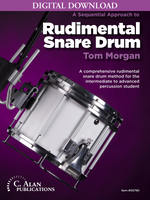 Sequential Approach to Rudimental Snare Drum - Tom Morgan [DIGITAL]